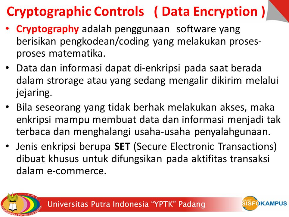 Cryptographic Controls ( Data Encryption )