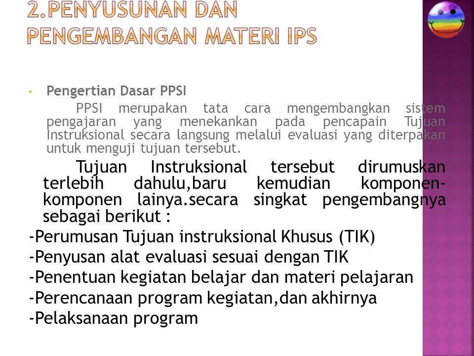2.Penyusunan dan Pengembangan Materi IPS