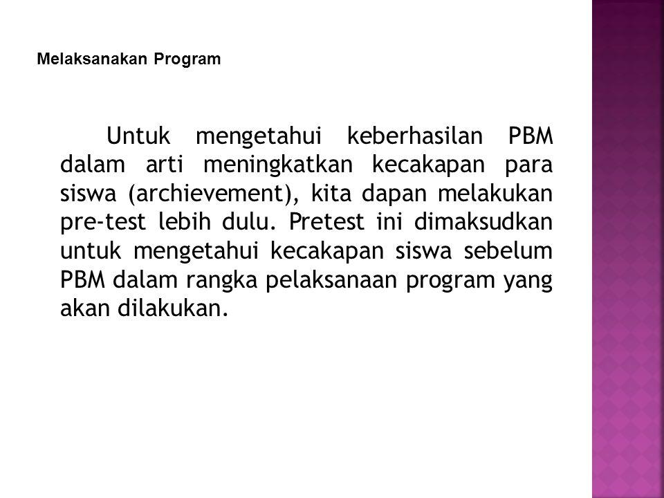 Melaksanakan Program