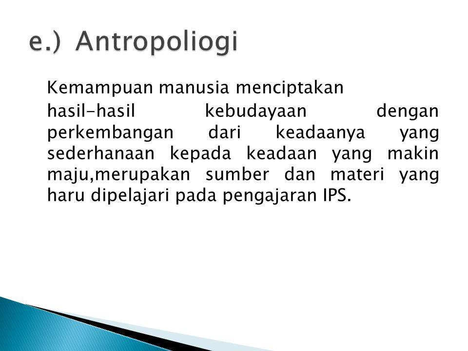 e.) Antropoliogi