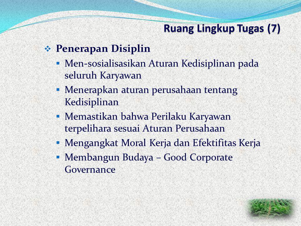 Ruang Lingkup Tugas (7) Penerapan Disiplin