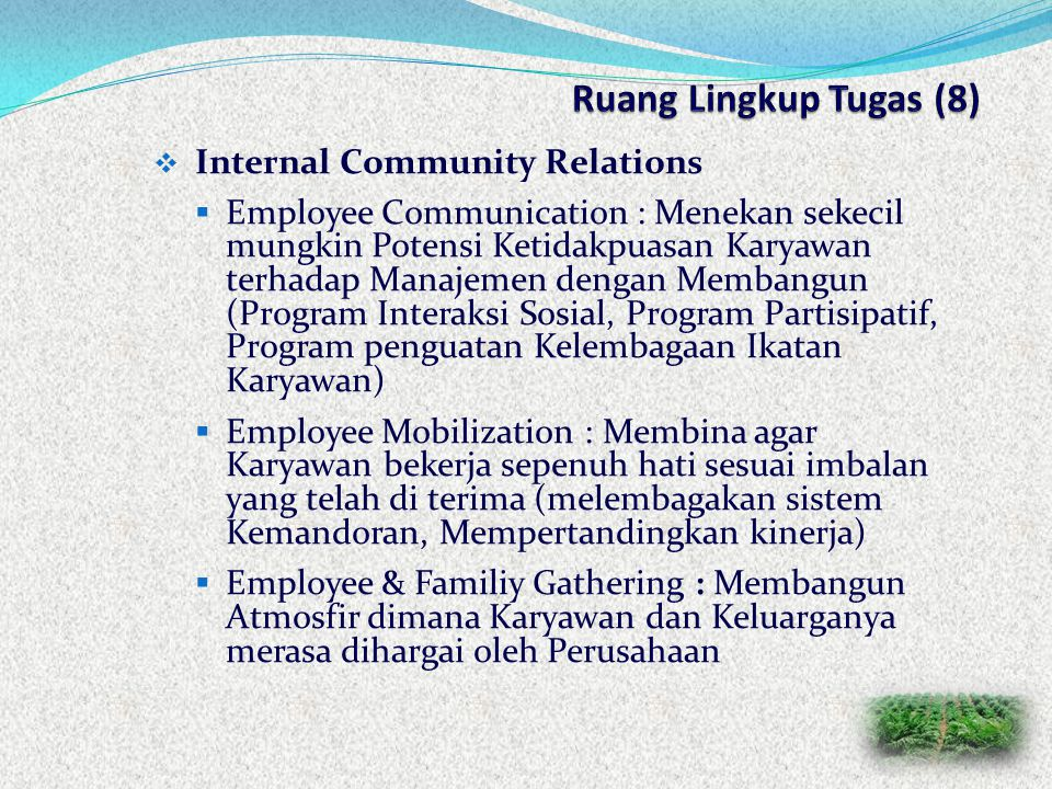 Ruang Lingkup Tugas (8) Internal Community Relations