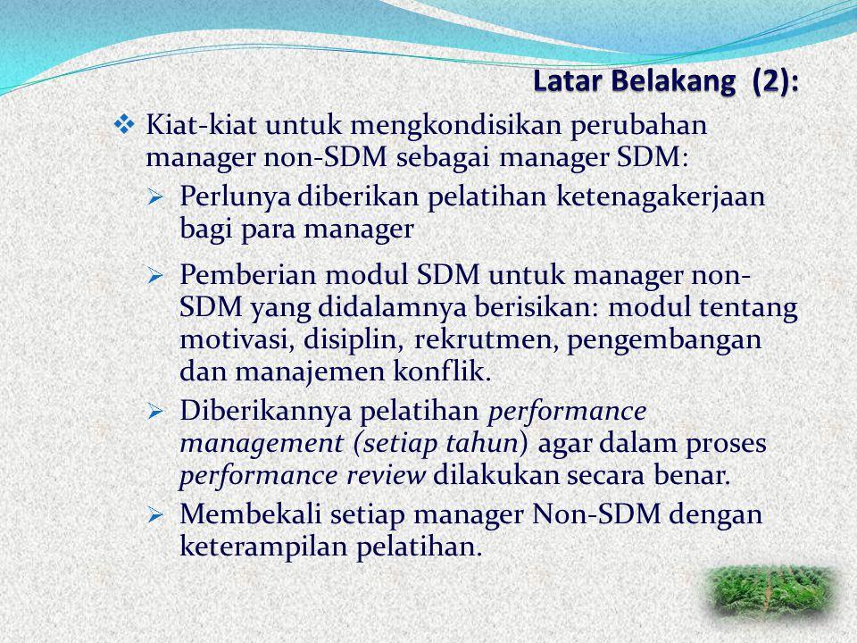 Latar Belakang (2): Kiat-kiat untuk mengkondisikan perubahan manager non-SDM sebagai manager SDM: