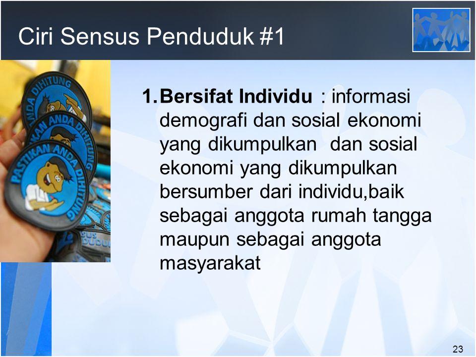 Ciri Sensus Penduduk #1