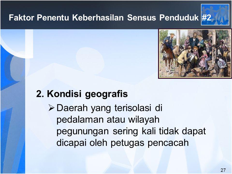 Faktor Penentu Keberhasilan Sensus Penduduk #2