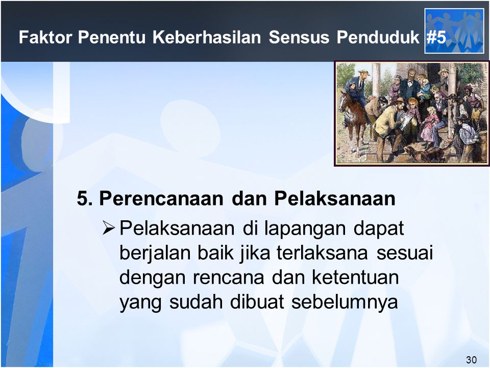 Faktor Penentu Keberhasilan Sensus Penduduk #5
