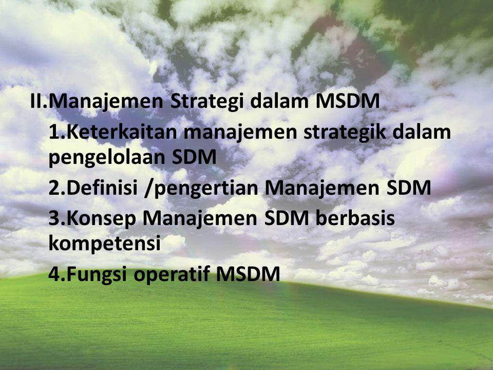 II. Manajemen Strategi dalam MSDM 1