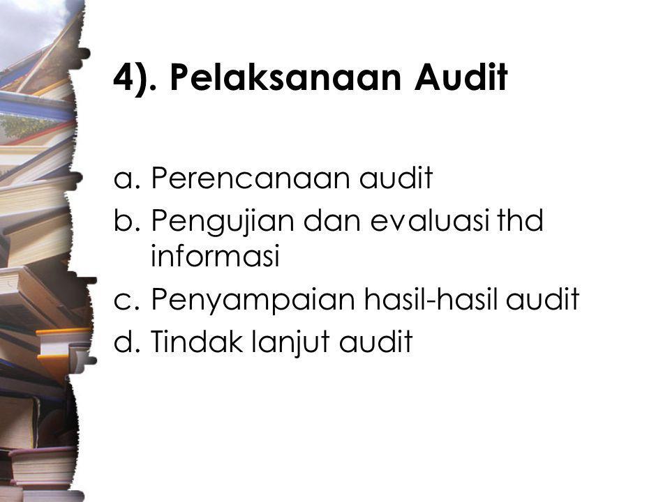 4). Pelaksanaan Audit Perencanaan audit