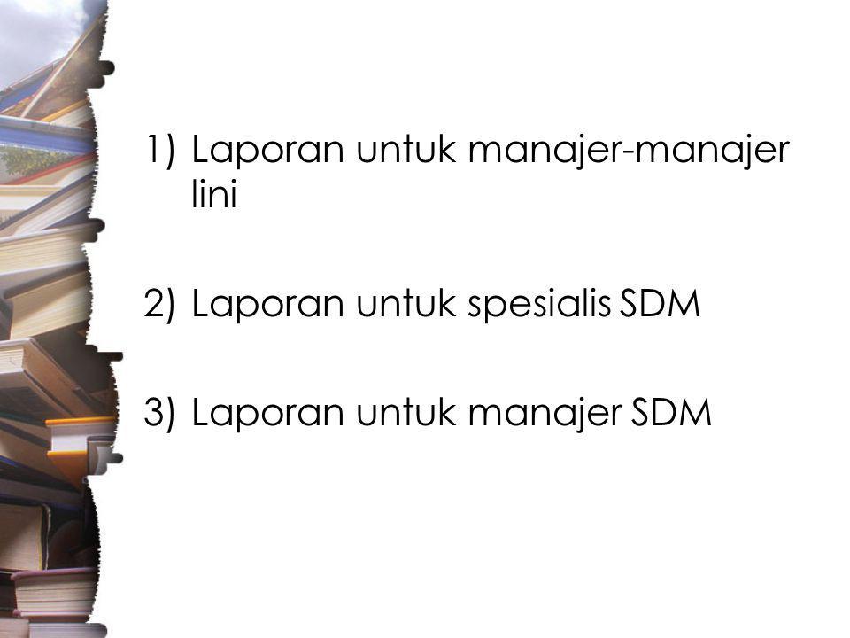 Laporan untuk manajer-manajer lini