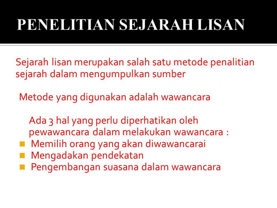 PENELITIAN SEJARAH LISAN