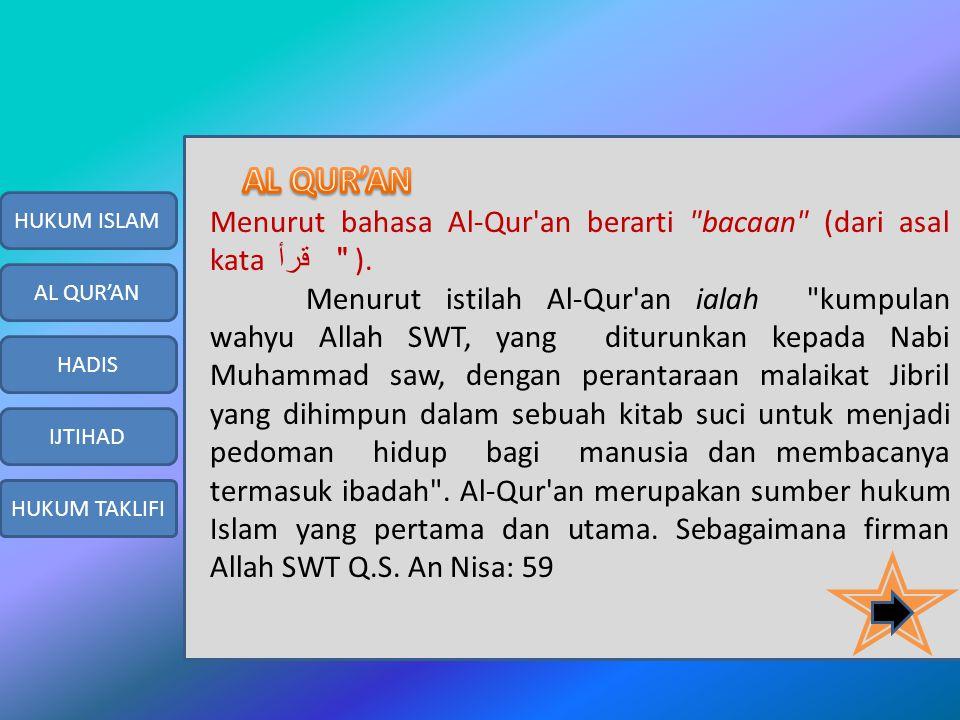 Menurut bahasa Al-Qur an berarti bacaan (dari asal kata قرأ ).