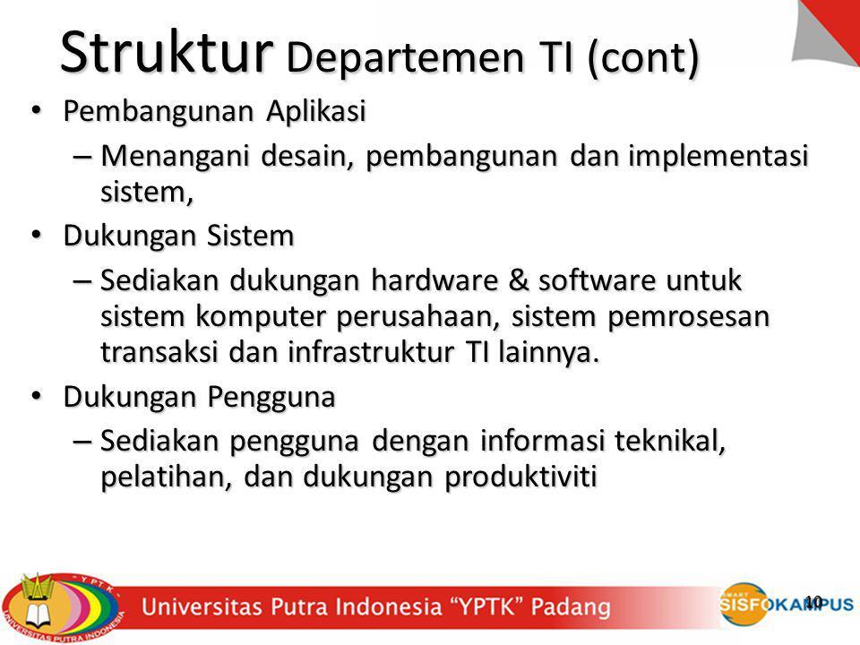 Struktur Departemen TI (cont)
