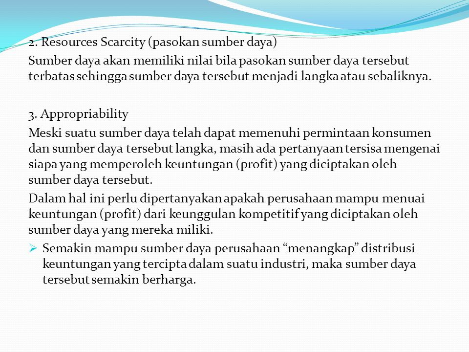 2. Resources Scarcity (pasokan sumber daya)