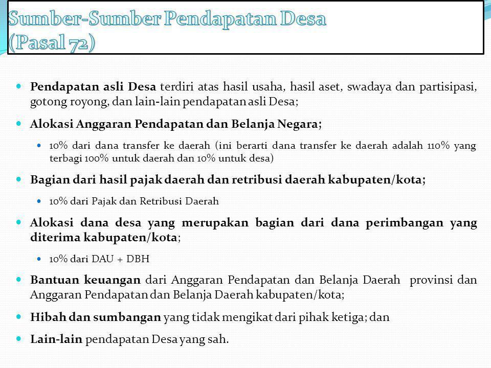 Sumber-Sumber Pendapatan Desa (Pasal 72)