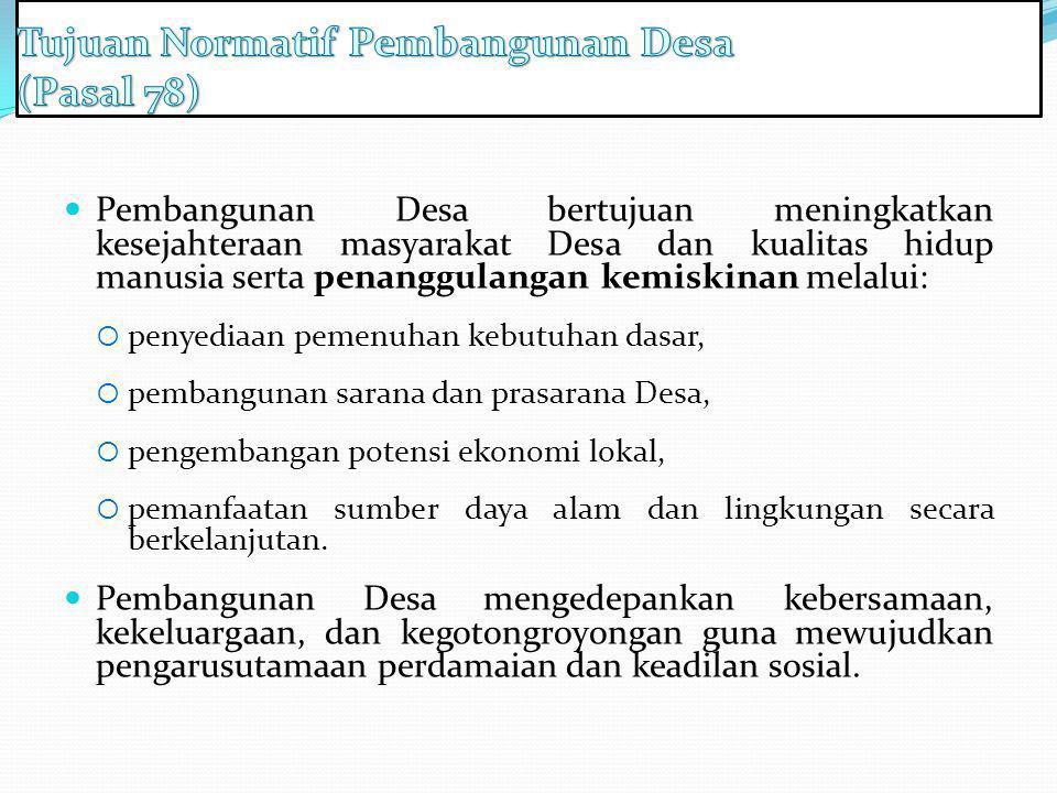Tujuan Normatif Pembangunan Desa (Pasal 78)