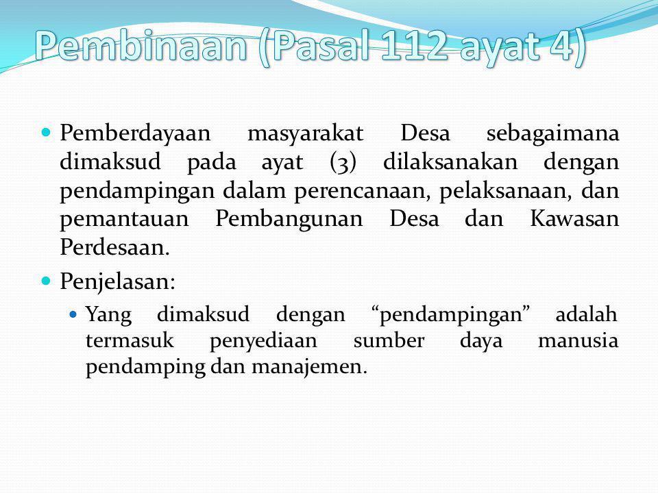 Pembinaan (Pasal 112 ayat 4)