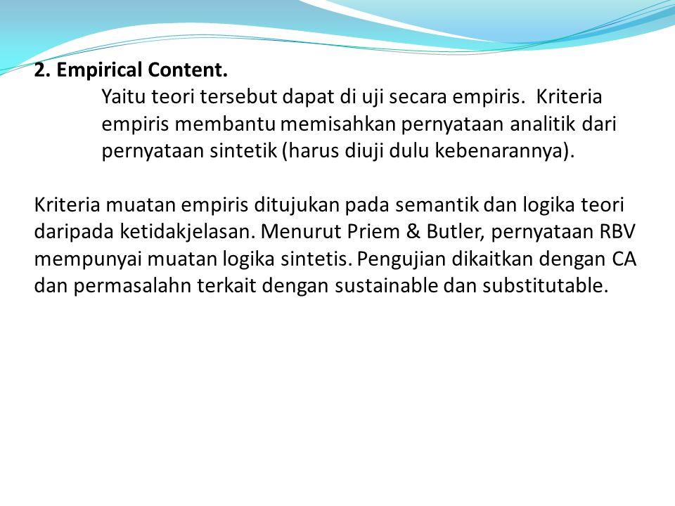 2. Empirical Content. Yaitu teori tersebut dapat di uji secara empiris
