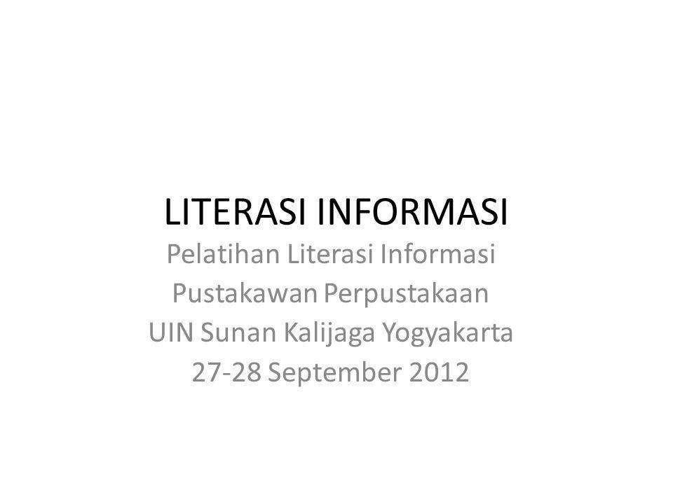 LITERASI INFORMASI Pelatihan Literasi Informasi