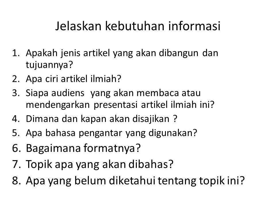 Jelaskan kebutuhan informasi