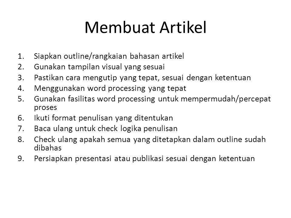 Membuat Artikel Siapkan outline/rangkaian bahasan artikel