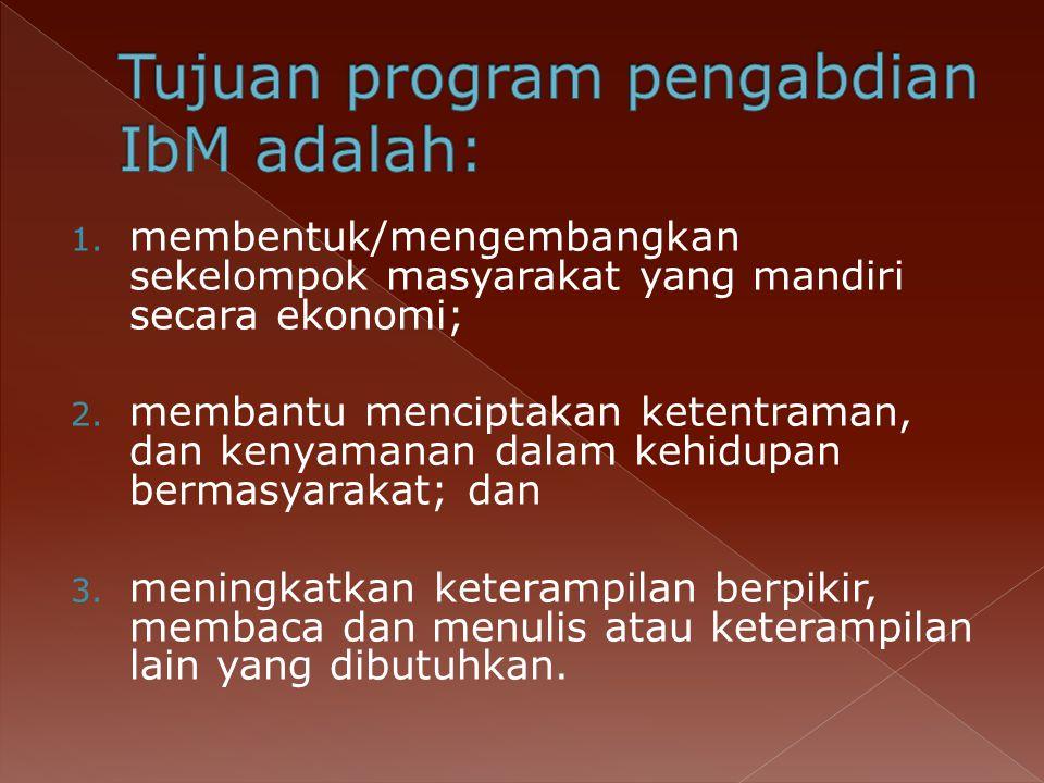 Tujuan program pengabdian IbM adalah: