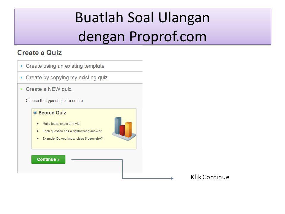 Buatlah Soal Ulangan dengan Proprof.com