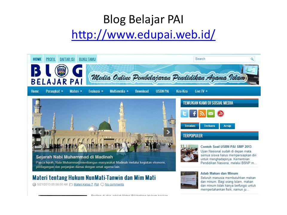 Blog Belajar PAI http://www.edupai.web.id/