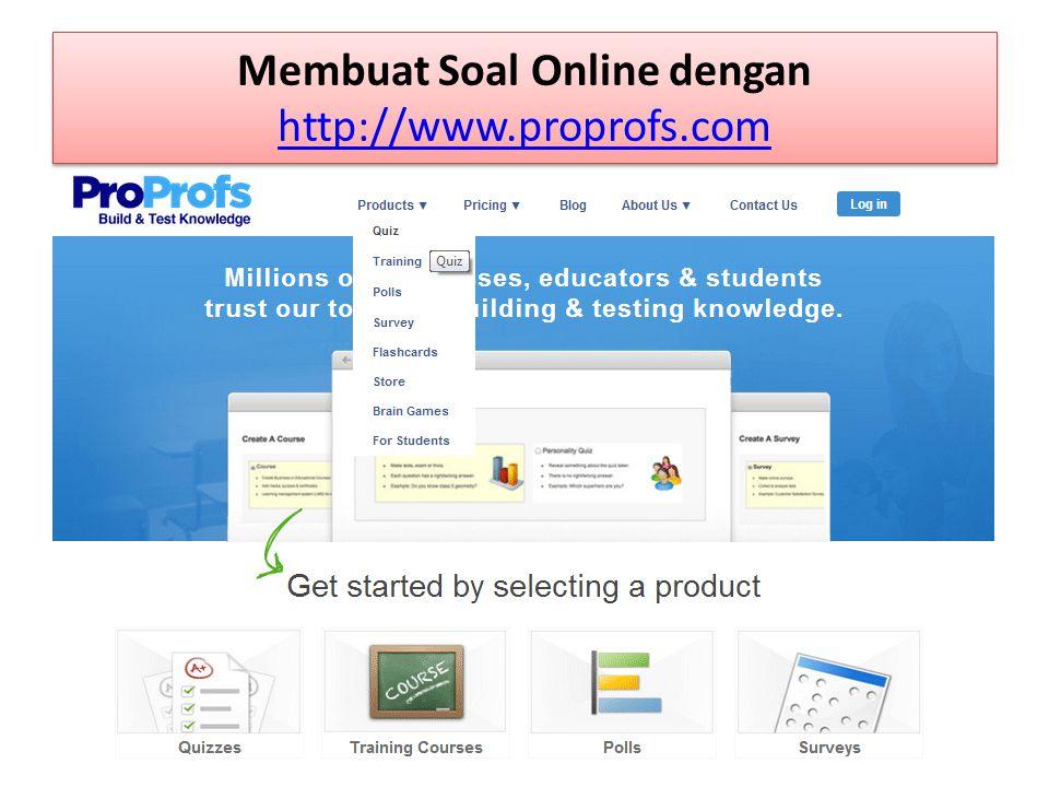 Membuat Soal Online dengan http://www.proprofs.com
