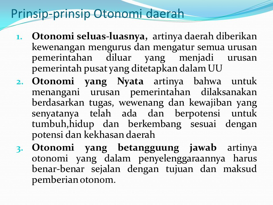 Prinsip-prinsip Otonomi daerah