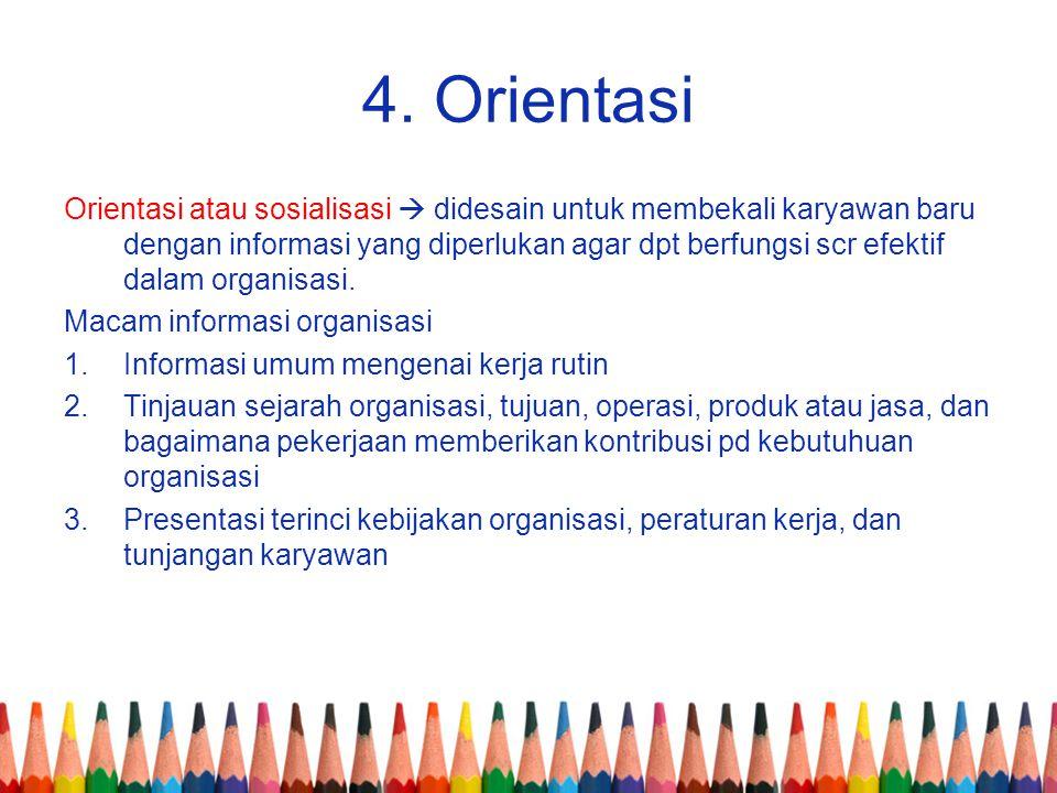 4. Orientasi