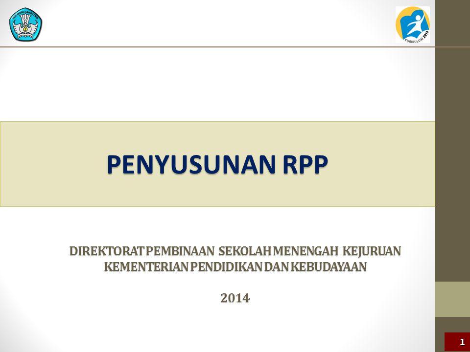 Penyusunan RPP DIREKTORAT PEMBINAAN SEKOLAH MENENGAH KEJURUAN KEMENTeRIAN PENDIDIKAN DAN KEBUDAYAAN 2014.