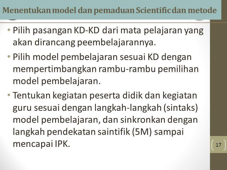 Menentukan model dan pemaduan Scientific dan metode