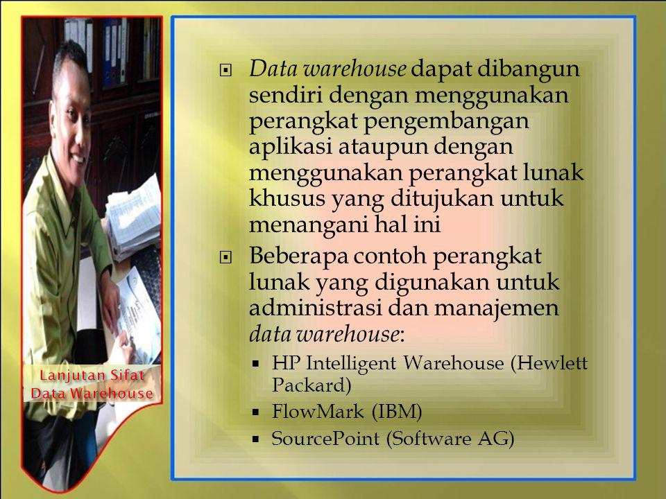 Lanjutan Sifat Data Warehouse