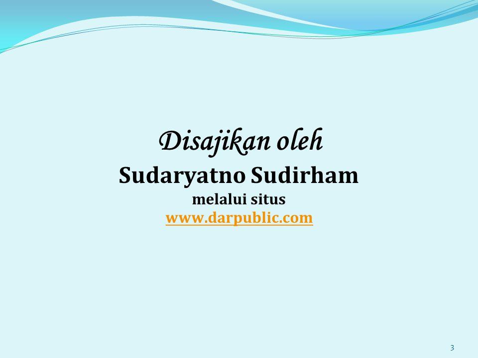 Disajikan oleh Sudaryatno Sudirham melalui situs www.darpublic.com