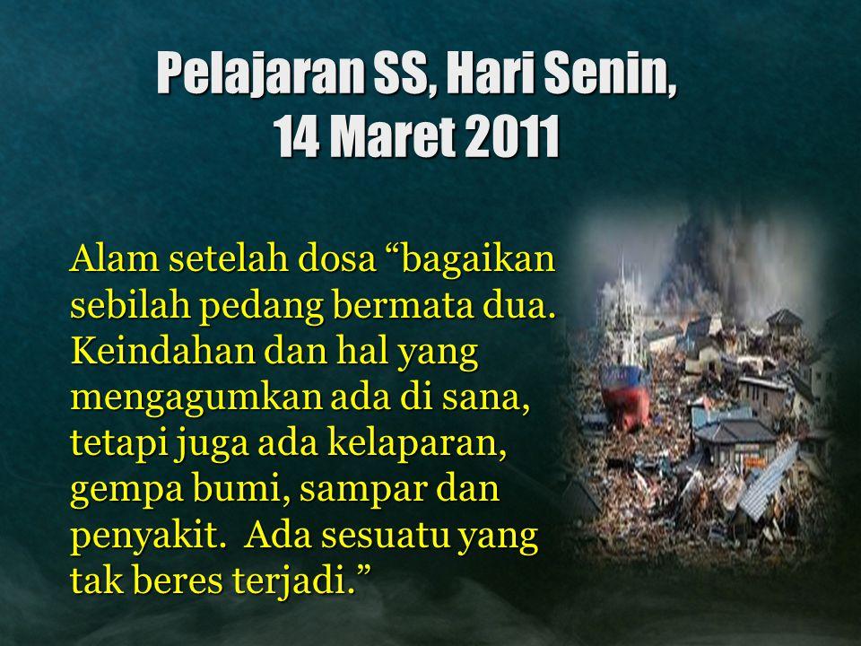 Pelajaran SS, Hari Senin, 14 Maret 2011