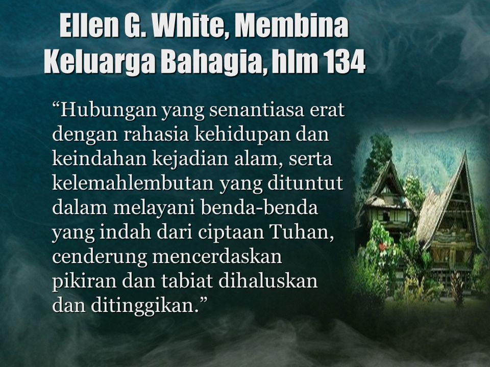 Ellen G. White, Membina Keluarga Bahagia, hlm 134