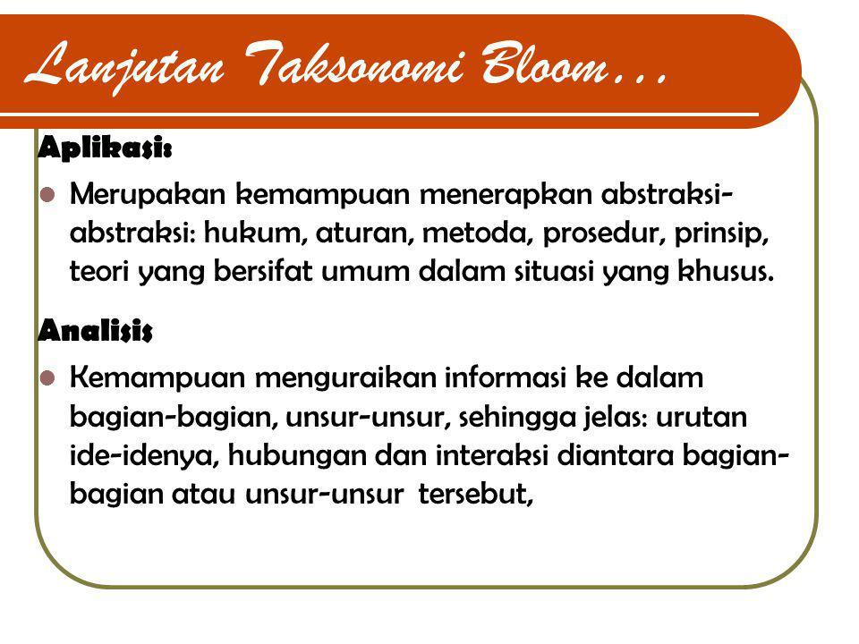 Lanjutan Taksonomi Bloom…