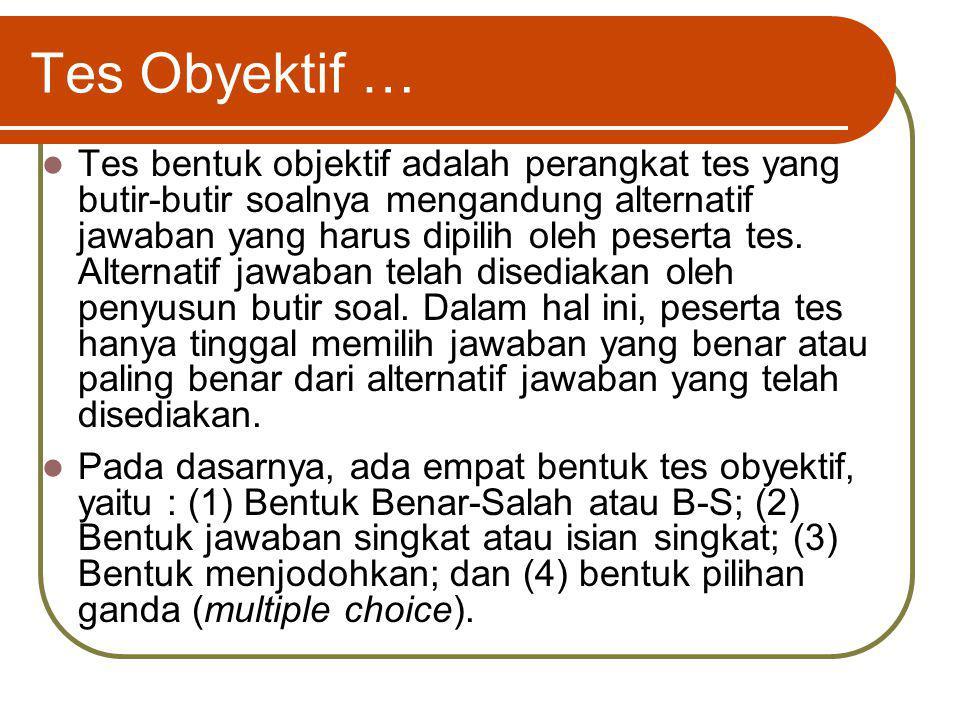 Tes Obyektif …