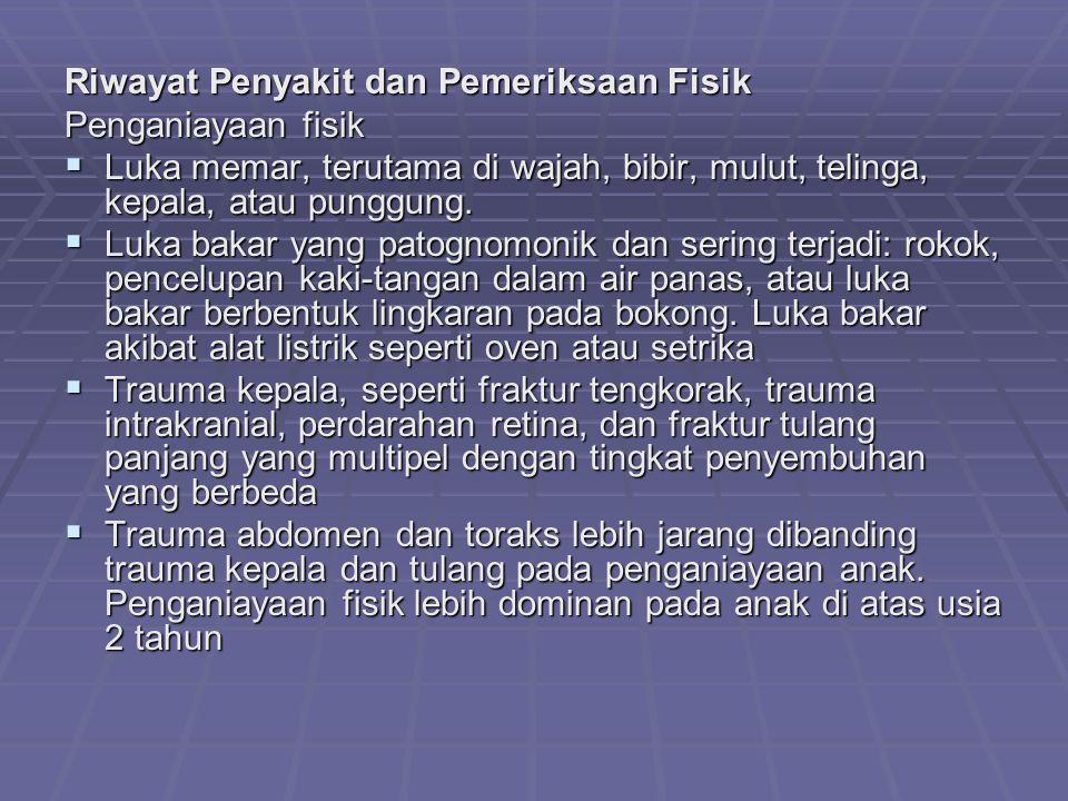 Riwayat Penyakit dan Pemeriksaan Fisik