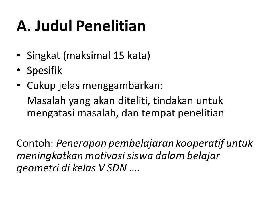 A. Judul Penelitian Singkat (maksimal 15 kata) Spesifik
