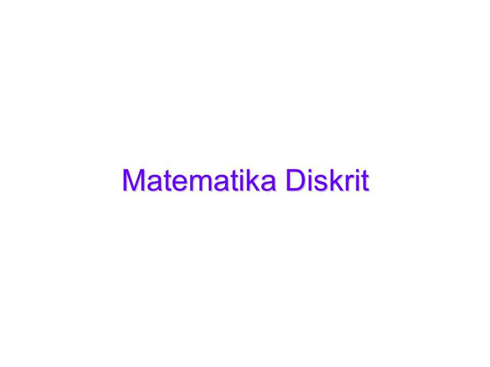 Matematika Diskrit Matematika Diskrit