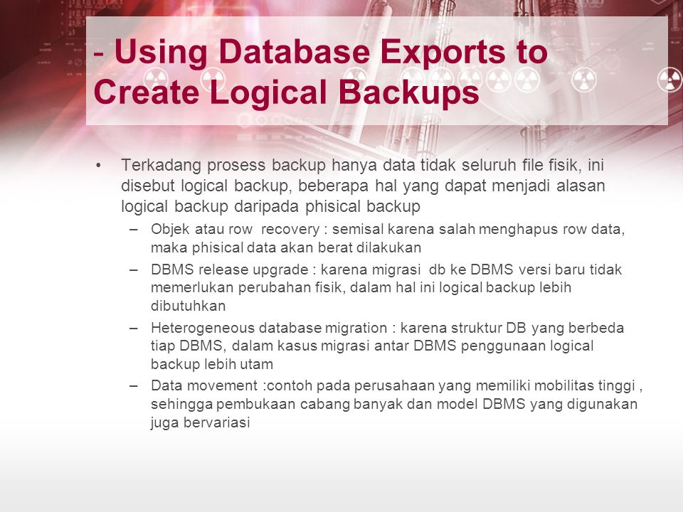 - Using Database Exports to Create Logical Backups