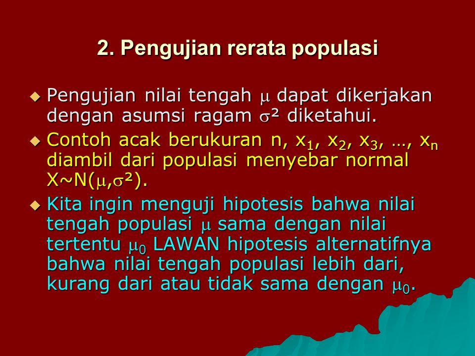 2. Pengujian rerata populasi