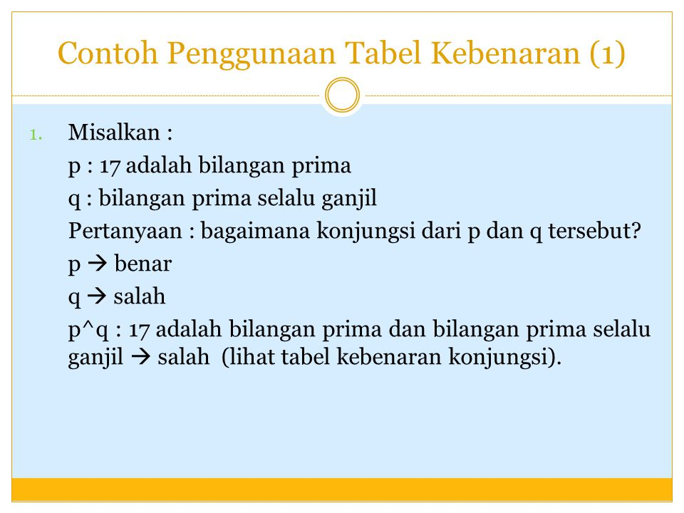 Contoh Penggunaan Tabel Kebenaran (1)
