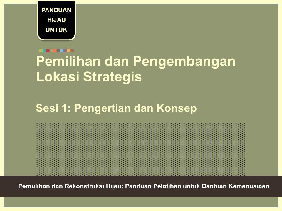 Pemilihan dan Pengembangan Lokasi Strategis
