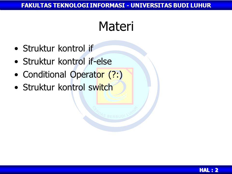 Materi Struktur kontrol if Struktur kontrol if-else