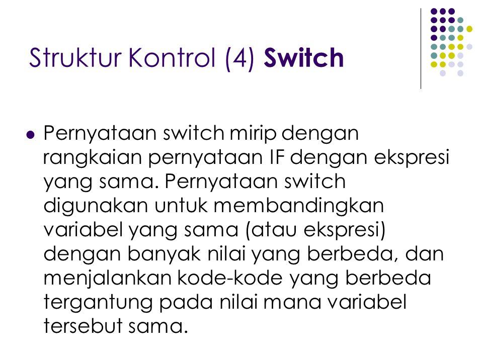 Struktur Kontrol (4) Switch