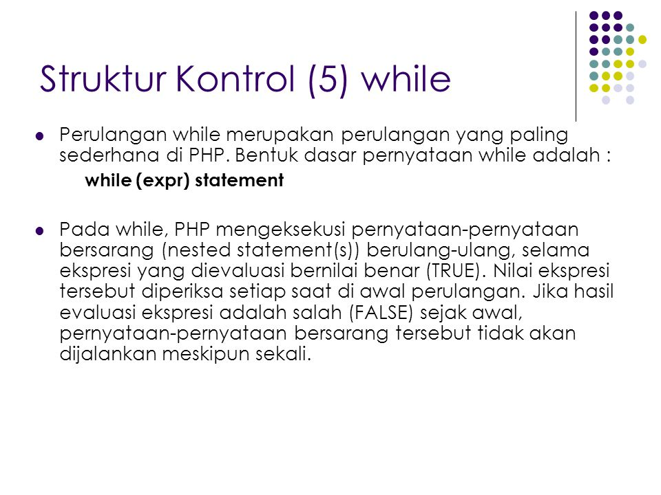 Struktur Kontrol (5) while