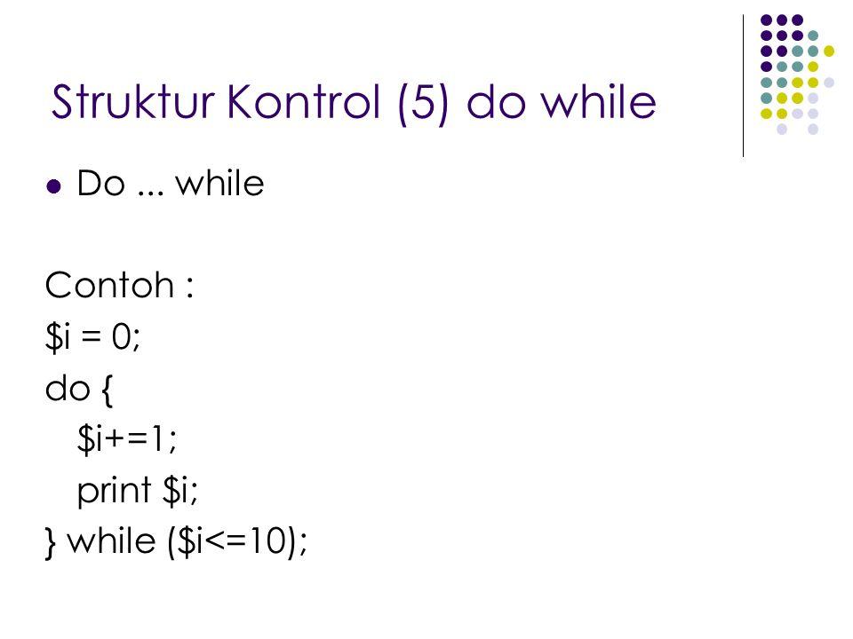 Struktur Kontrol (5) do while