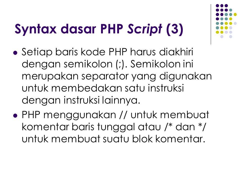 Syntax dasar PHP Script (3)